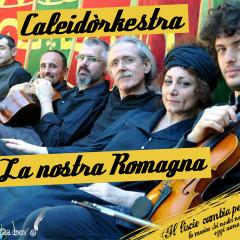 """Caleidòrchestra presenta a Faenza il nuovo CD """"La Nostra Romagna"""""""