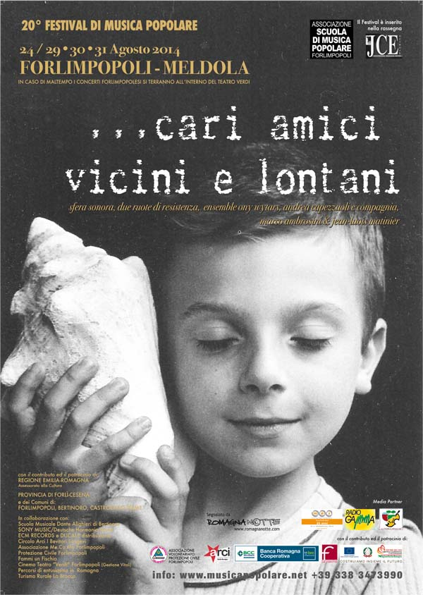 CARI AMICI VICINI E LONTANI Vent'anni di Follie - Locandina-FESTIVAL2014