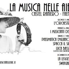 5 6 7 8 maggio 2016 LA MUSICA NELLE AIE Castel Raniero – Il Programma