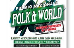 21 Giugno 2017 PREMIO NAZIONALE FOLK & WORLD Scadenza prorogata!