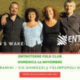 Domenica 12 Novembre all'ENTROTERRE FOLK CLUB la Grande Musica Celtica dei MORRIGAN'S WAKE