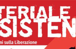 MATERIALE RESISTENTE 2.0 DOMENICA 17 DICEMBRE ALLE 16 AL TEATRO MASINI DI FAENZA
