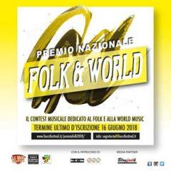 16 Giugno 2018 Ultimo giorno per iscriversi al PREMIO NAZIONALE FOLK E WORLD