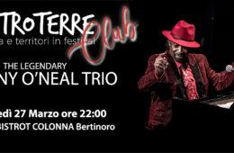 27/03/2019 JOHNNY O'NEAL TRIO – Con EMTROTERRE CLUB Jazz all' Enoteca Bistrot Colonna, Bertinoro