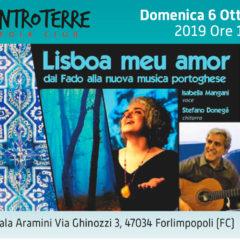 Domenica 06 Ottobre 2019 – ENTROTERRE FOLK CLUB – LISBOA MEU AMOR Dal Fado alla nuova musica Portoghese