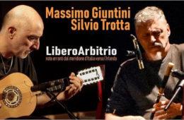 Domenica 15 Dicembre LiberoArbitrio di Massimo Giuntini e Silvio Trotta all'ENTROTERRE FOLK CLUB