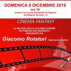8 DICEMBRE 2019 Giacomo Rotatori a Ragone in concerto con: Cinema Fantasy