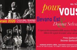Domenica 9 Febbraio POUR VOUS Donna Selvaggia & Bevano Est al Teatro Due Mondi di Faenza