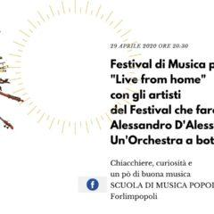 """29/04/2020 """"Live from home"""" con gli artisti del Festival che faremo – Alessandro D'Alessandro Un'Orchestra a bottoni"""