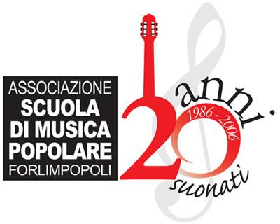 1986/2006 HANNO SUONATO CON NOI E PER NOI A FORLIMPOPOLI