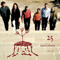 CALICANTO 25° ANNIVERSARIO 1981/2006