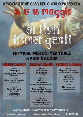 ARTISTI IMMERGENTI 16 17 18 maggio 2008 CASA DEL CUCULO