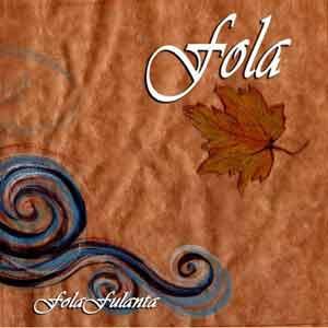 FOLA – IL primo album dei Fola Fulanta